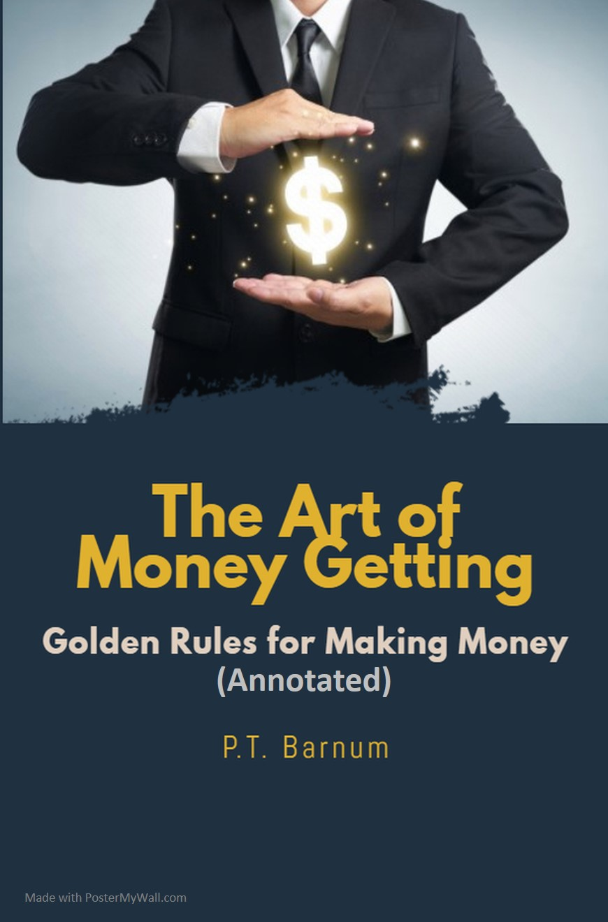 Book cover: The Art of Money Getting or Golden Rules of Making Money